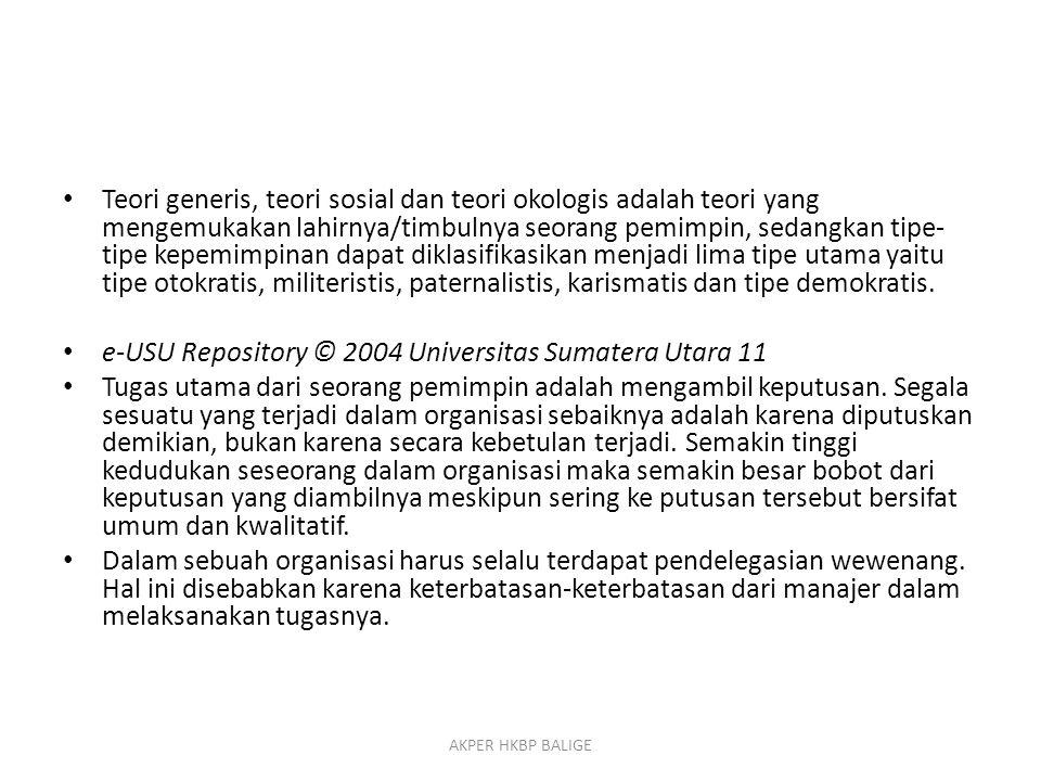 e-USU Repository © 2004 Universitas Sumatera Utara 11