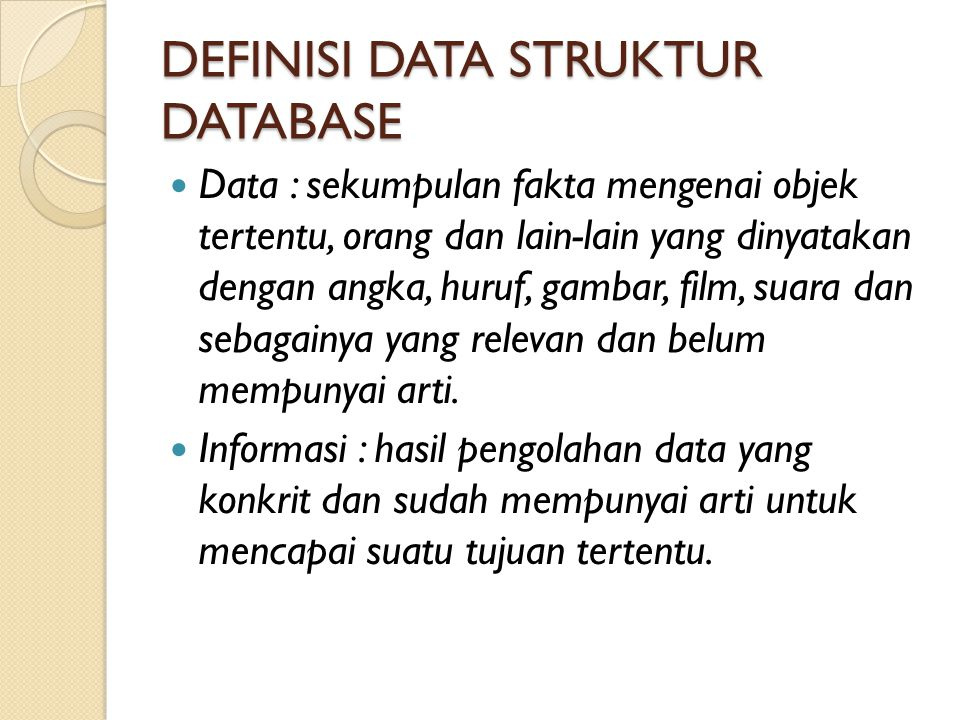 DEFINISI DATA STRUKTUR DATABASE