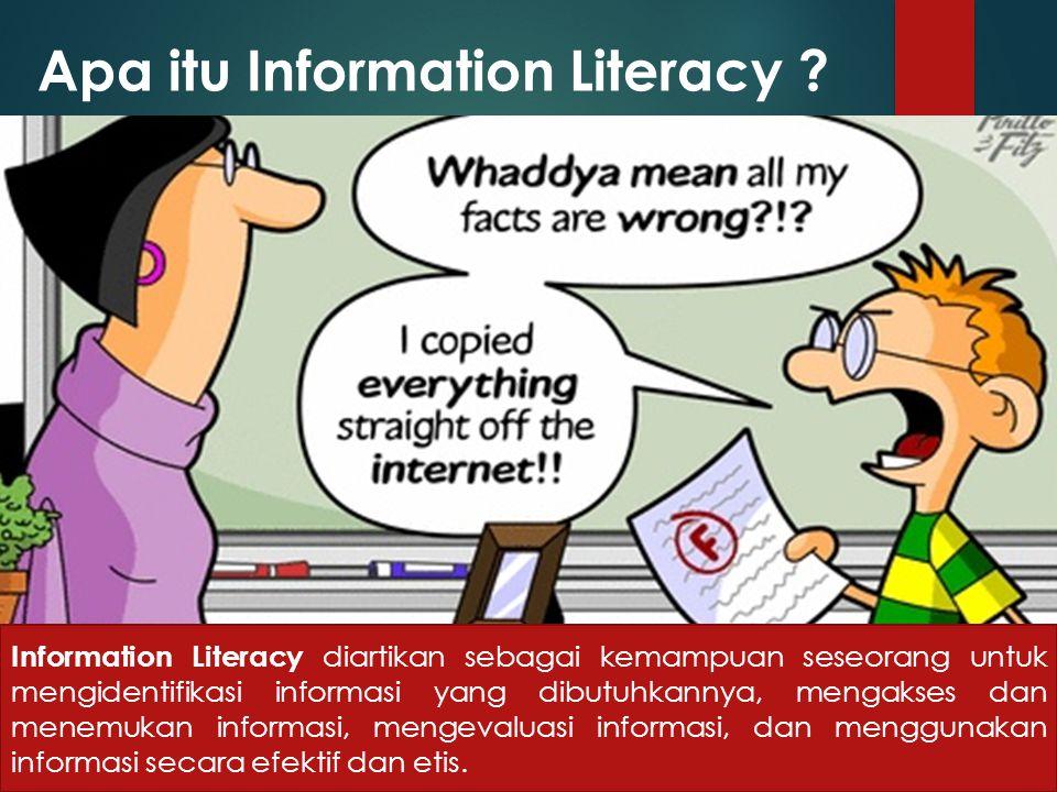 Apa itu Information Literacy