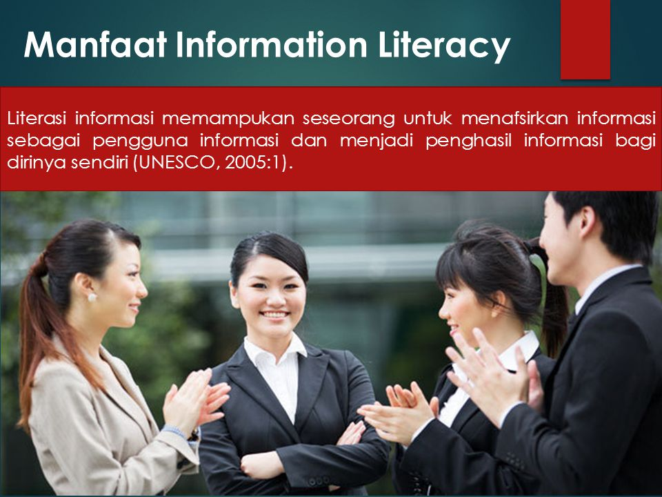 Manfaat Information Literacy