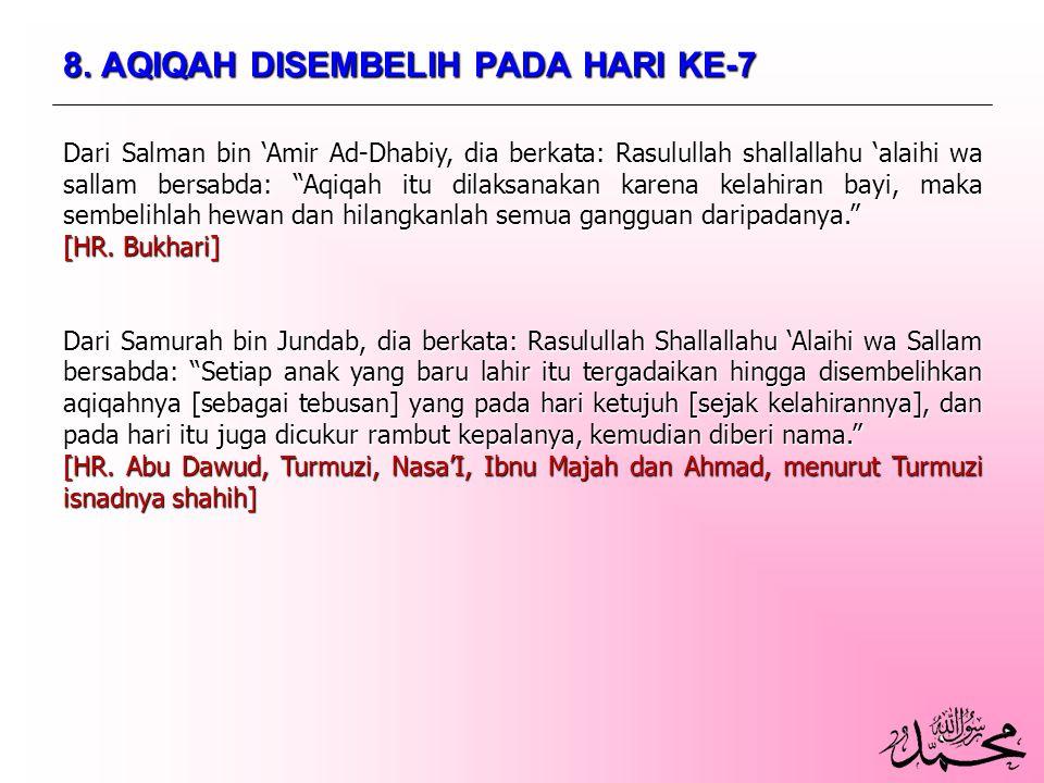 8. AQIQAH DISEMBELIH PADA HARI KE-7