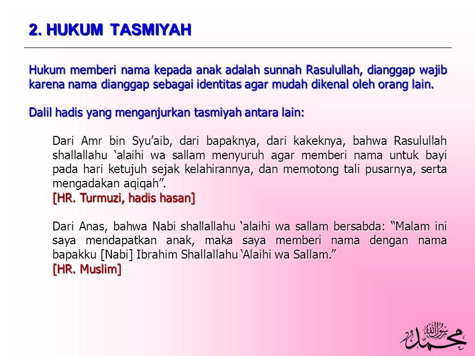 2. HUKUM TASMIYAH