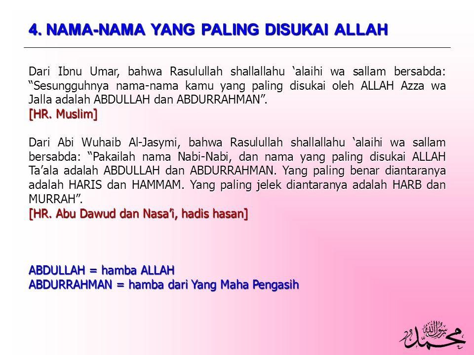 4. NAMA-NAMA YANG PALING DISUKAI ALLAH