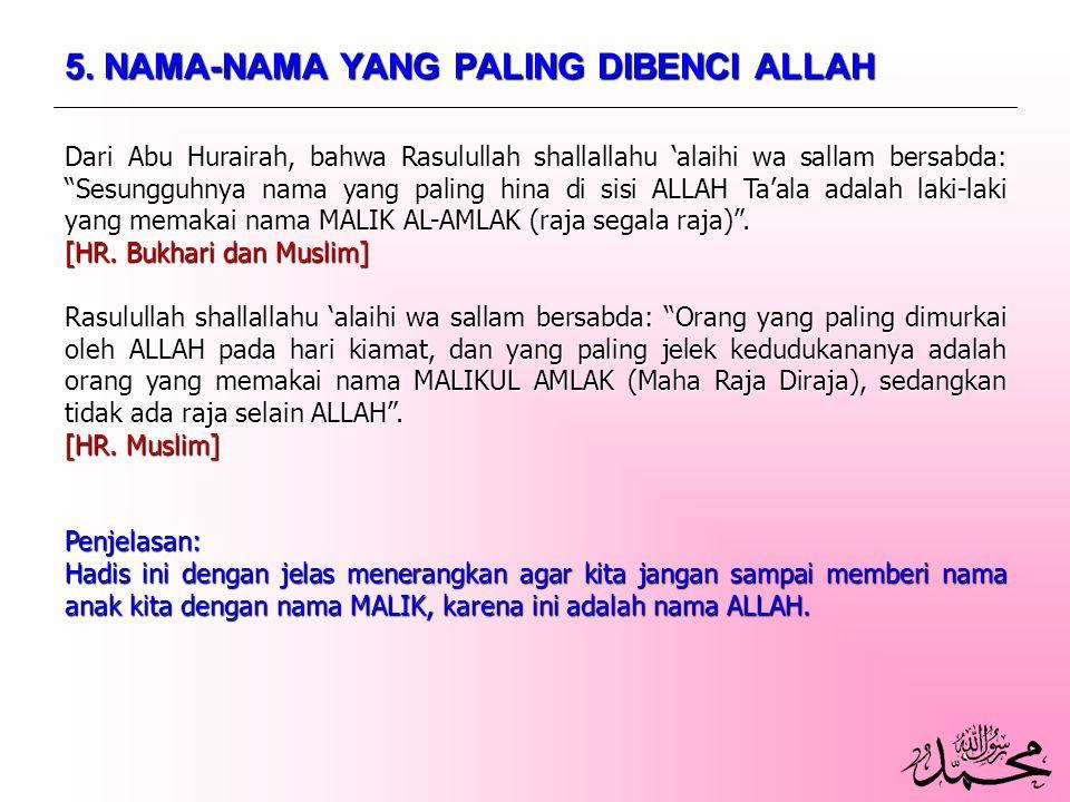 5. NAMA-NAMA YANG PALING DIBENCI ALLAH
