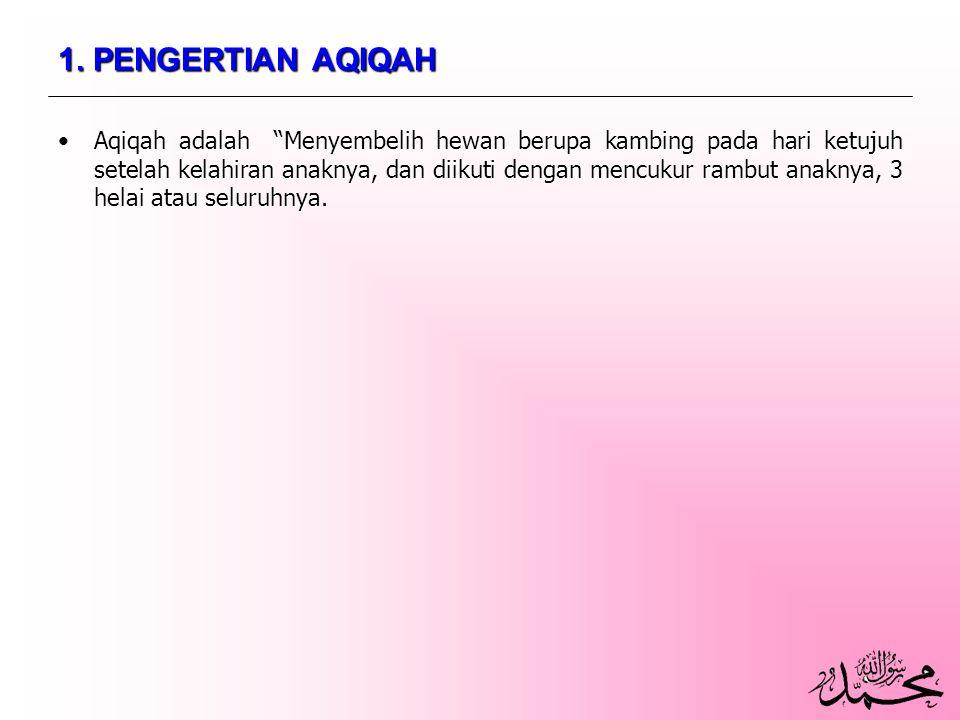 1. PENGERTIAN AQIQAH