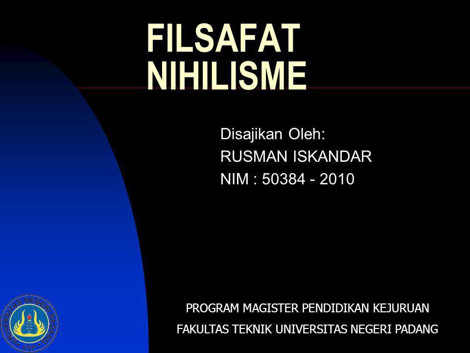Disajikan Oleh: RUSMAN ISKANDAR NIM : 50384 - 2010