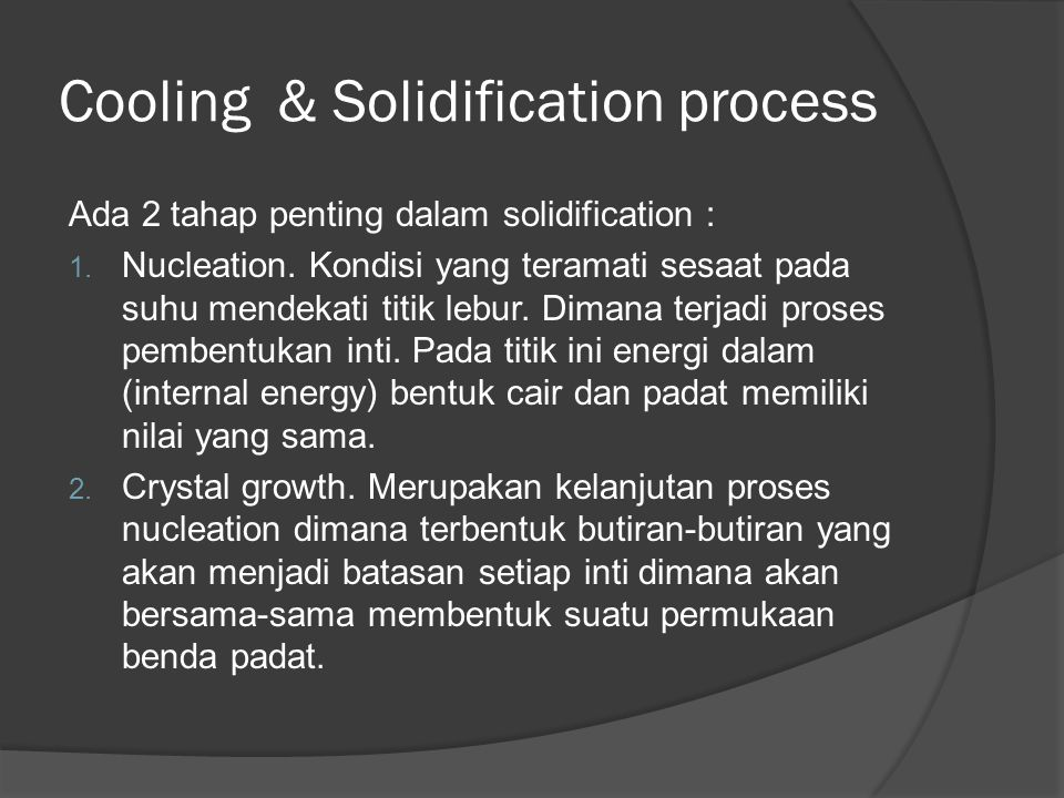 Cooling & Solidification process