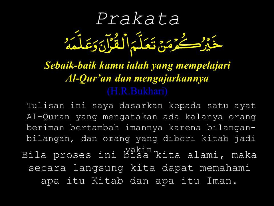 Sebaik-baik kamu ialah yang mempelajari Al-Qur'an dan mengajarkannya