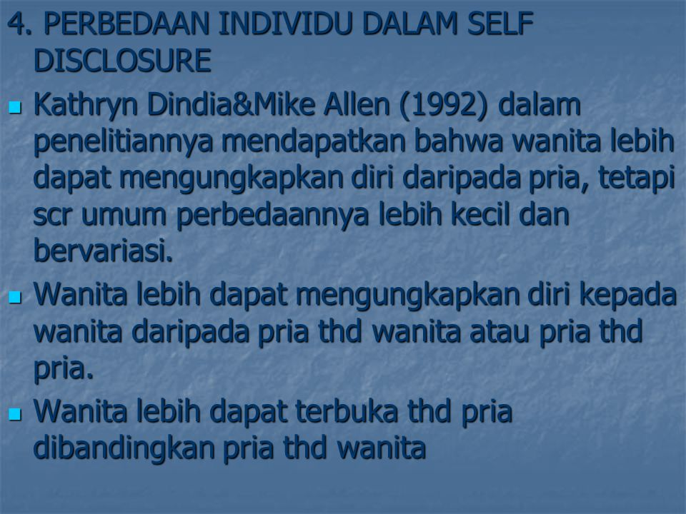 4. PERBEDAAN INDIVIDU DALAM SELF DISCLOSURE