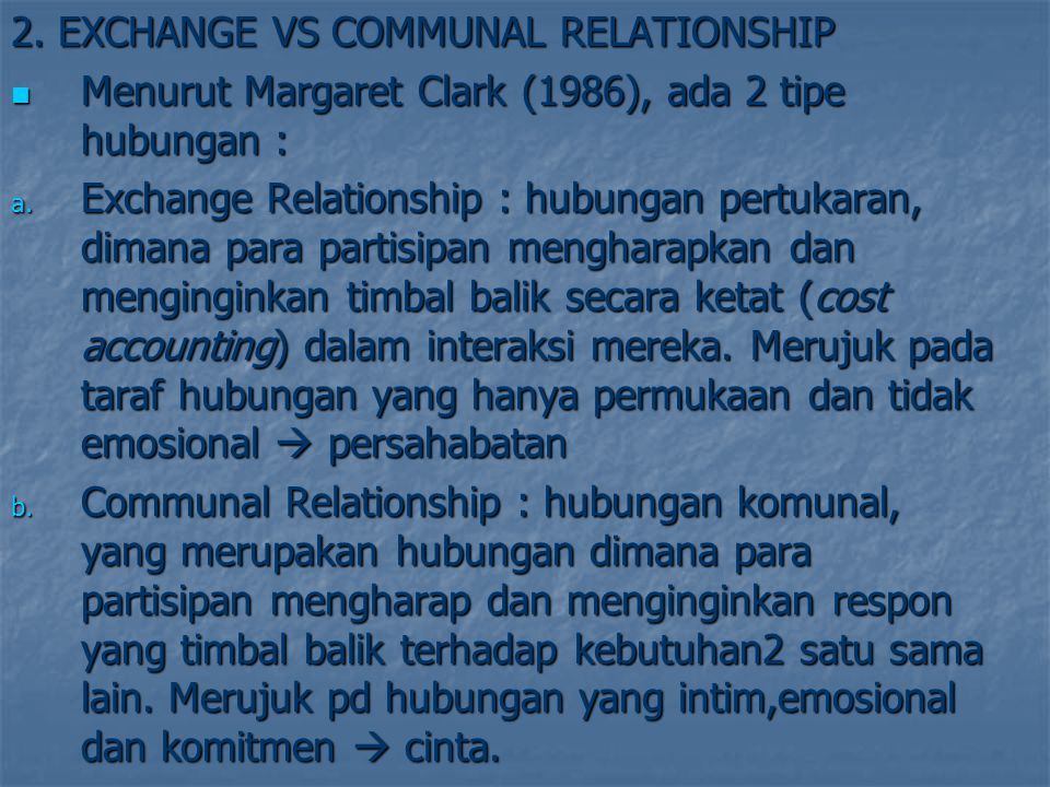 2. EXCHANGE VS COMMUNAL RELATIONSHIP