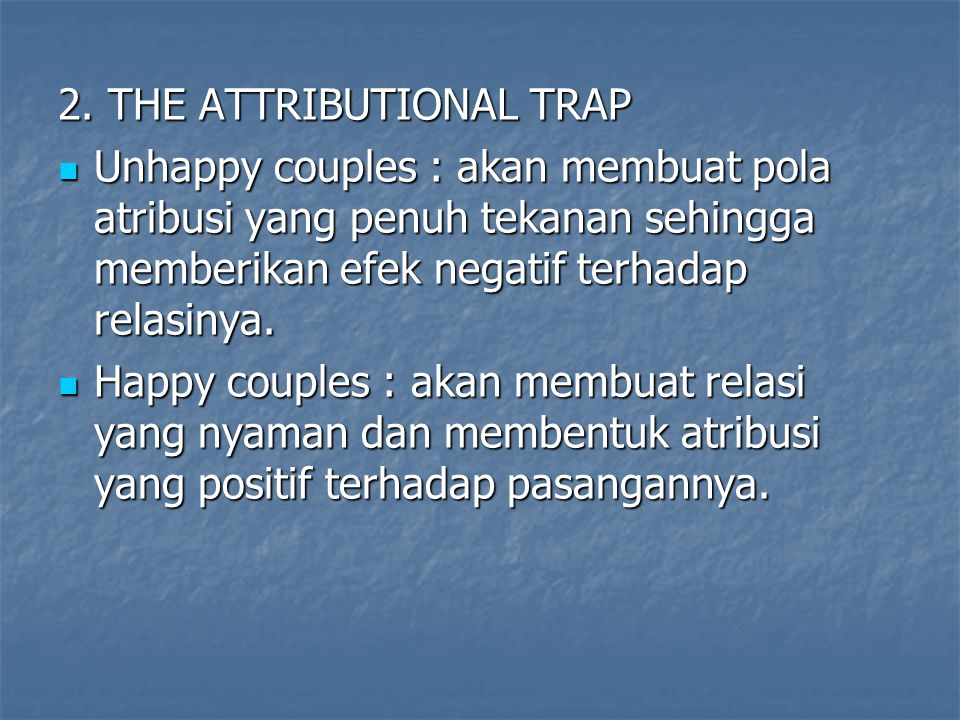 2. THE ATTRIBUTIONAL TRAP