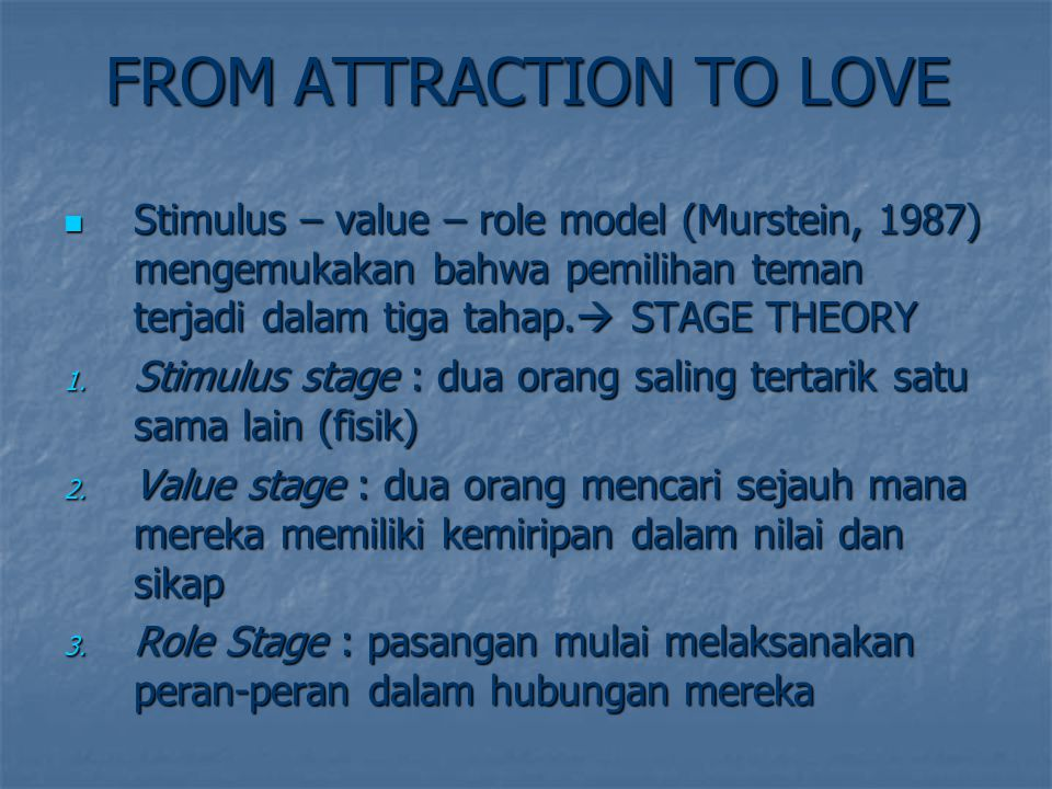 FROM ATTRACTION TO LOVE