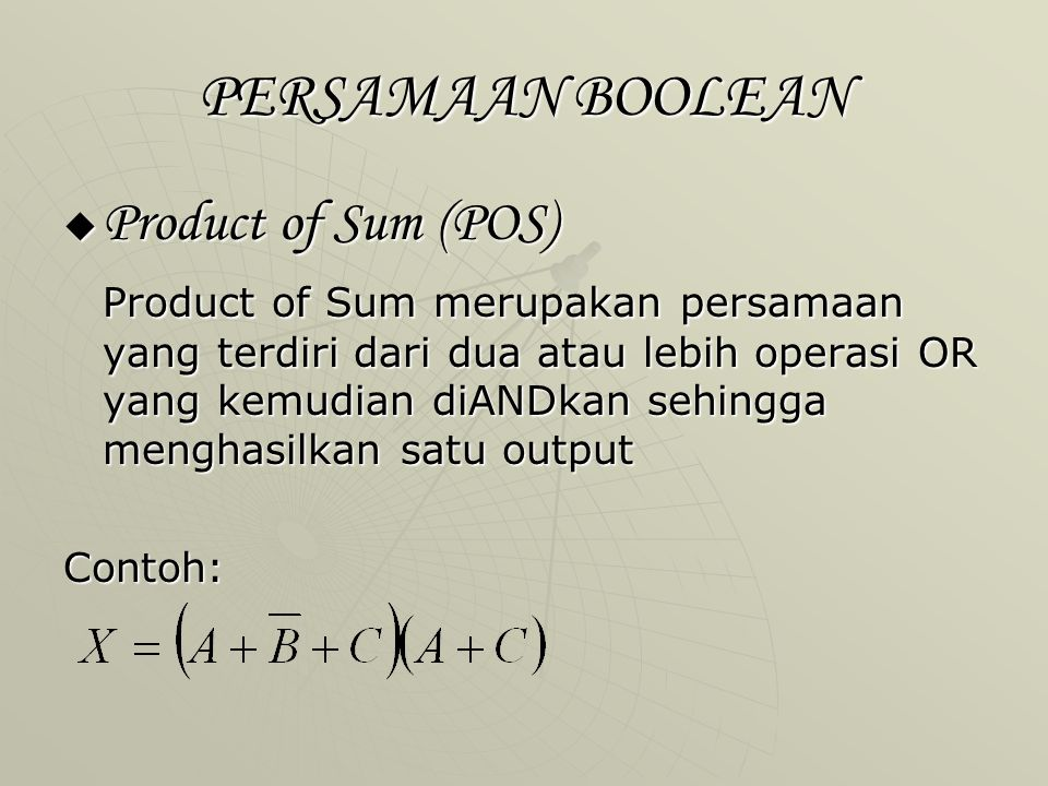 PERSAMAAN BOOLEAN Product of Sum (POS)
