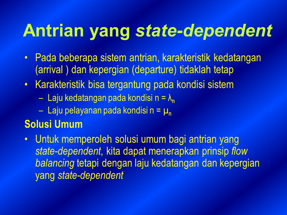Antrian yang state-dependent