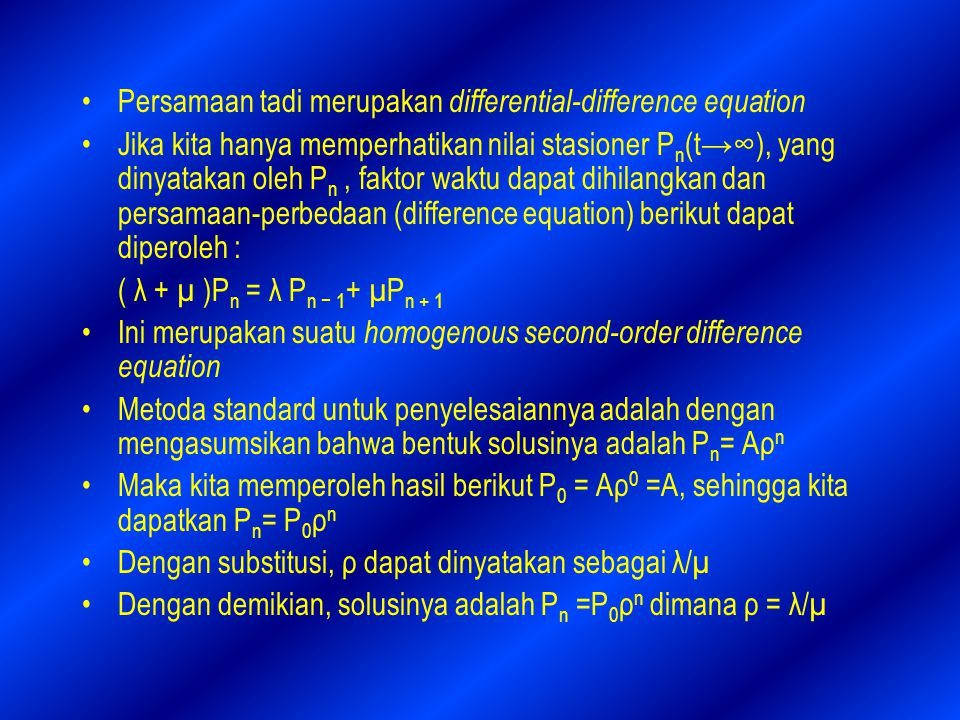 Persamaan tadi merupakan differential-difference equation