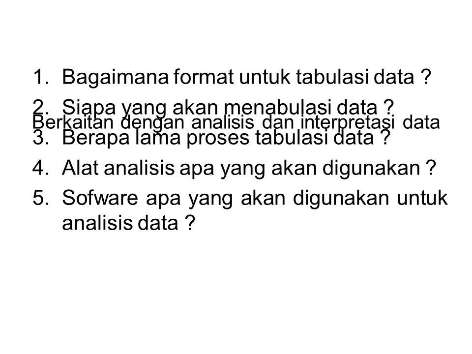 Berkaitan dengan analisis dan interpretasi data