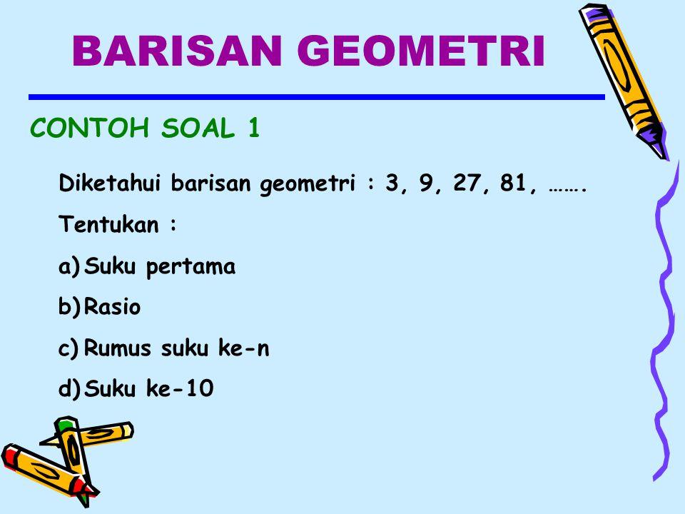 BARISAN GEOMETRI CONTOH SOAL 1