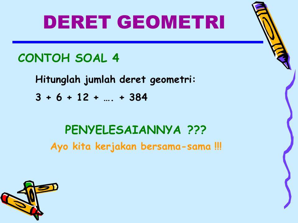 DERET GEOMETRI CONTOH SOAL 4 PENYELESAIANNYA