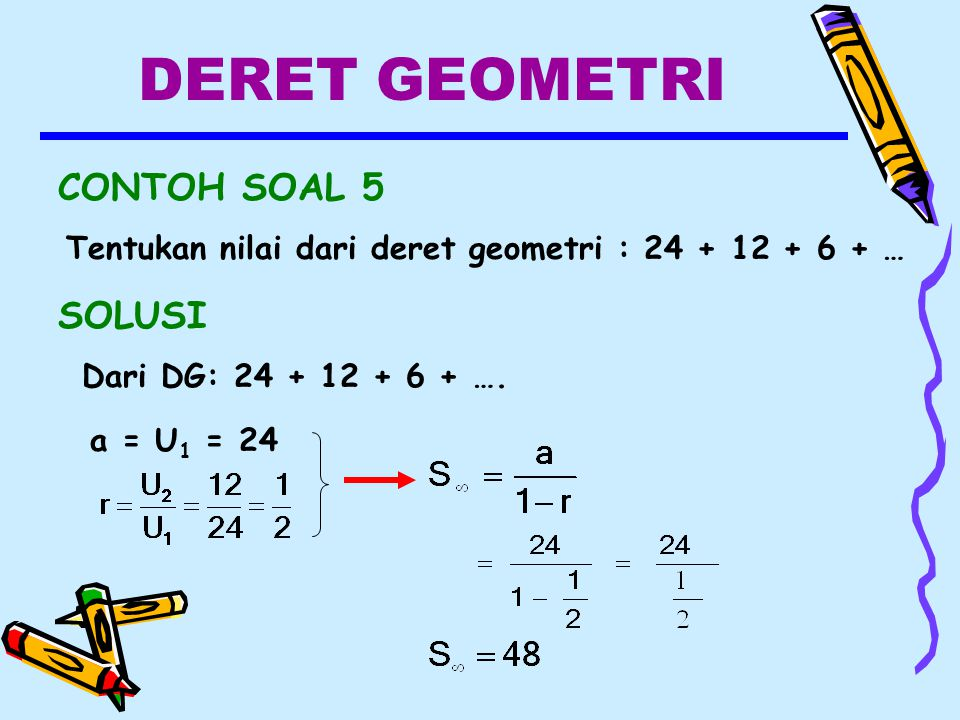 DERET GEOMETRI CONTOH SOAL 5 SOLUSI