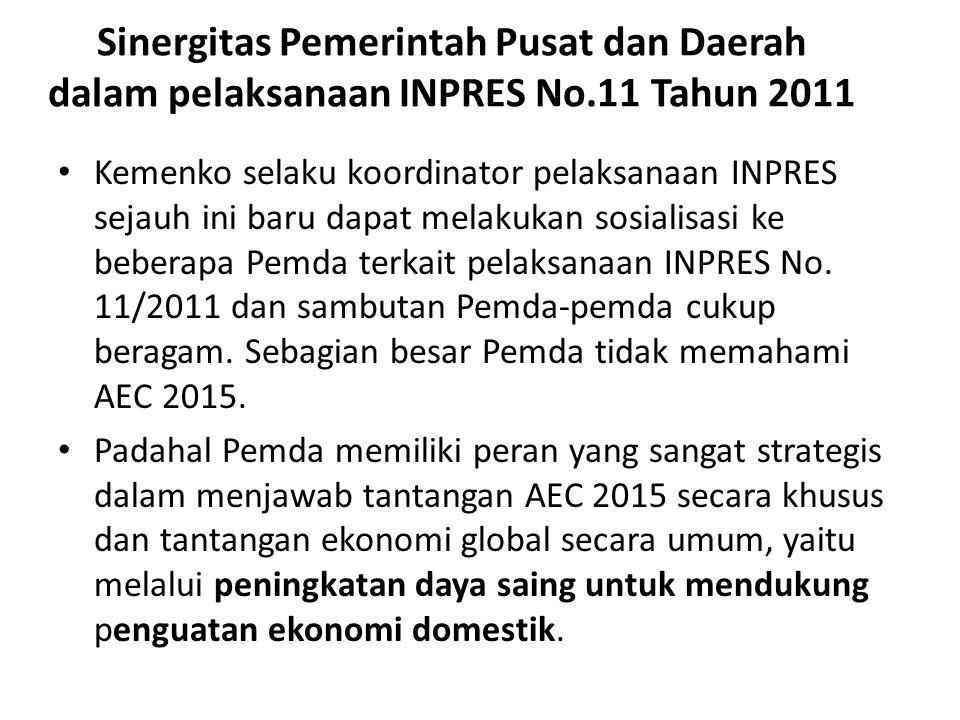 Sinergitas Pemerintah Pusat dan Daerah dalam pelaksanaan INPRES No