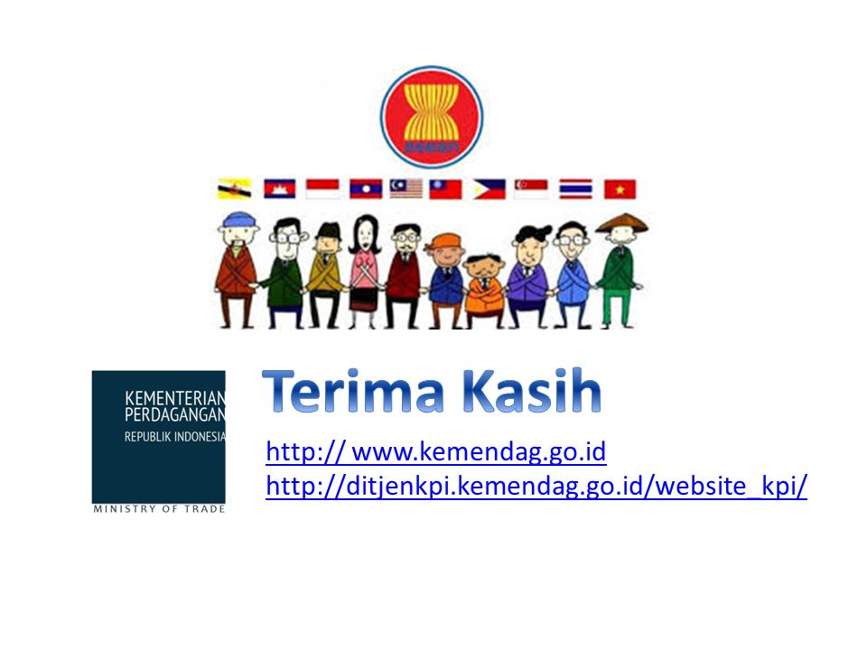 Terima Kasih http:// www.kemendag.go.id