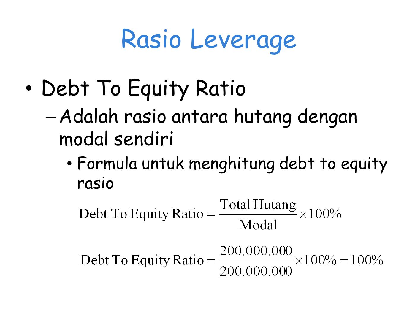 Rasio Leverage Debt To Equity Ratio