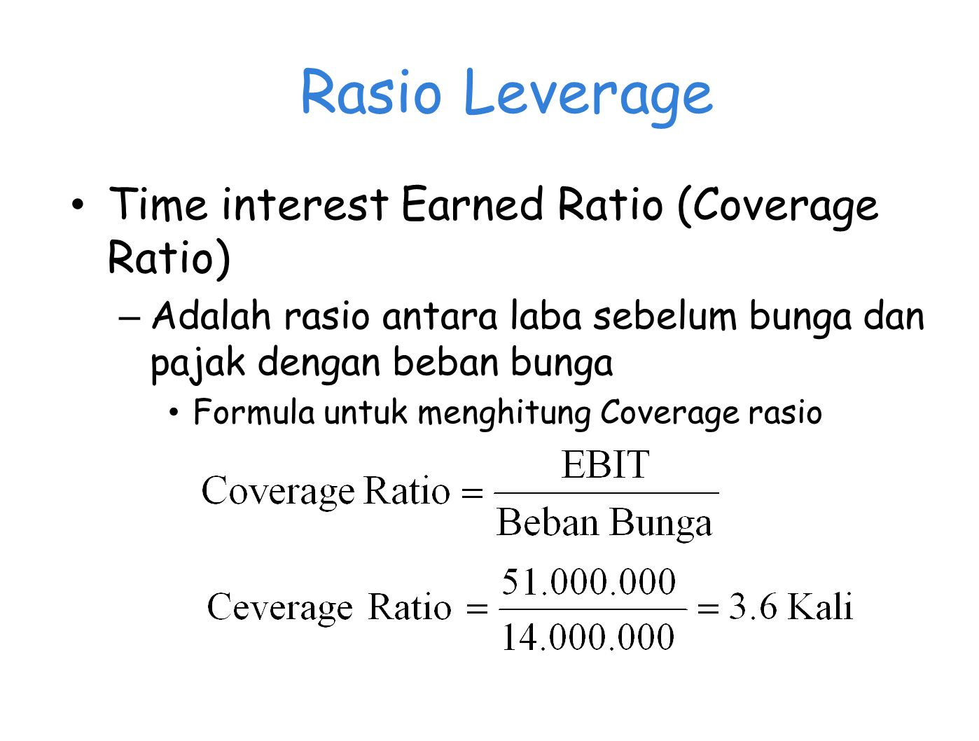 Rasio Leverage Time interest Earned Ratio (Coverage Ratio)