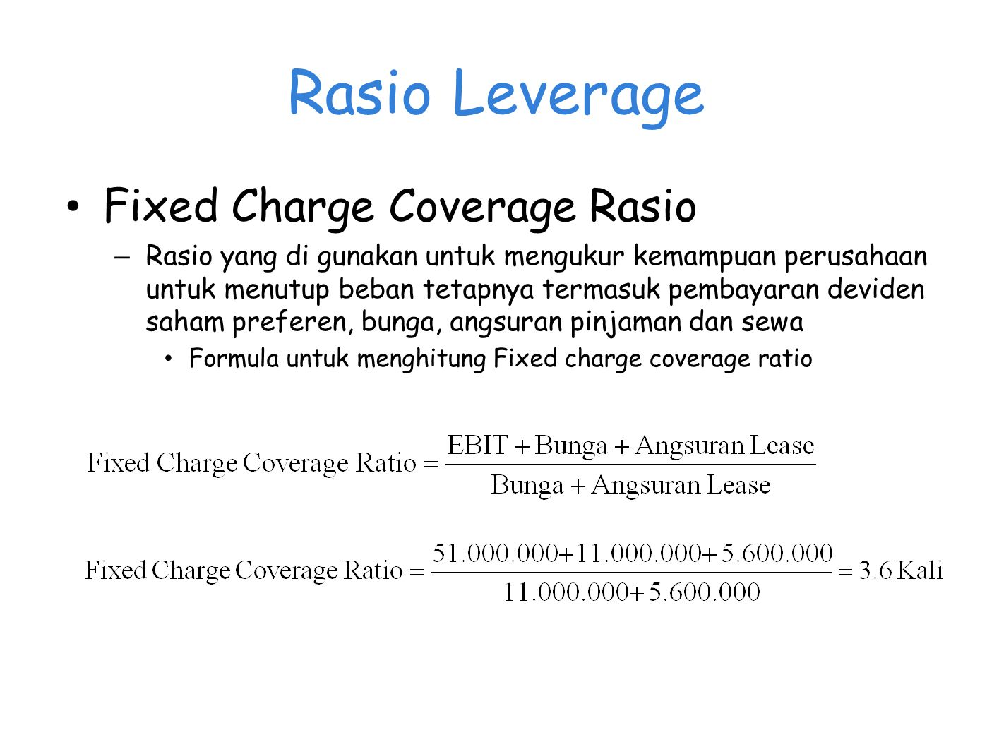 Rasio Leverage Fixed Charge Coverage Rasio