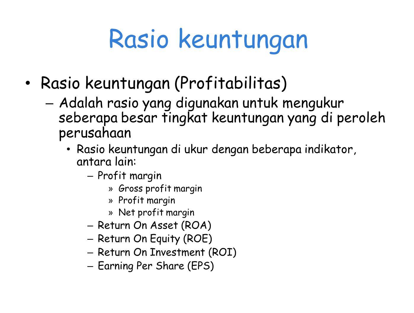 Rasio keuntungan Rasio keuntungan (Profitabilitas)