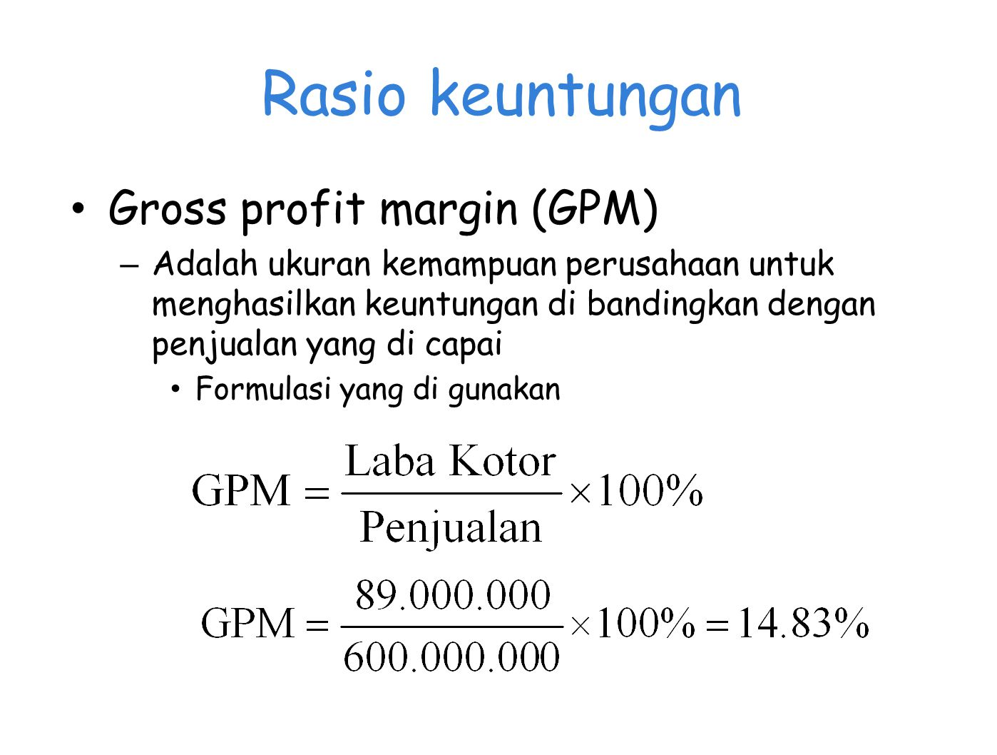 Rasio keuntungan Gross profit margin (GPM)