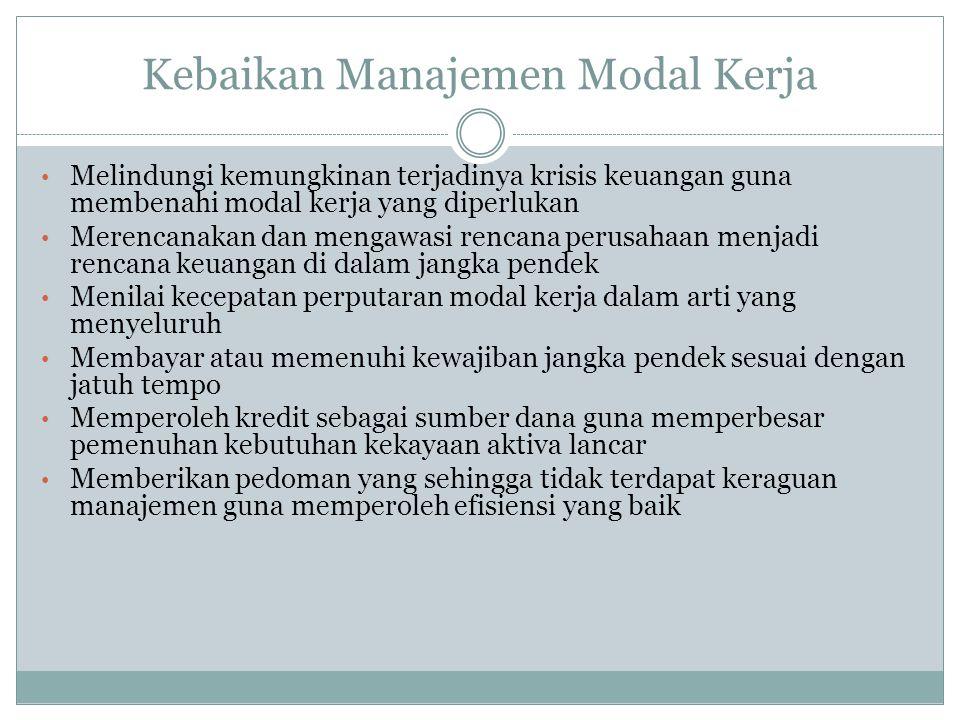 Kebaikan Manajemen Modal Kerja
