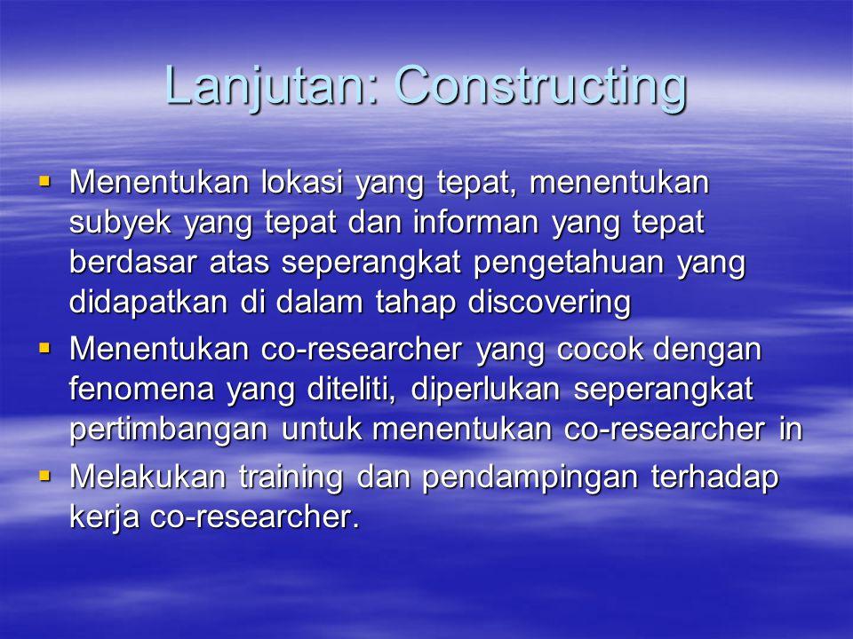 Lanjutan: Constructing