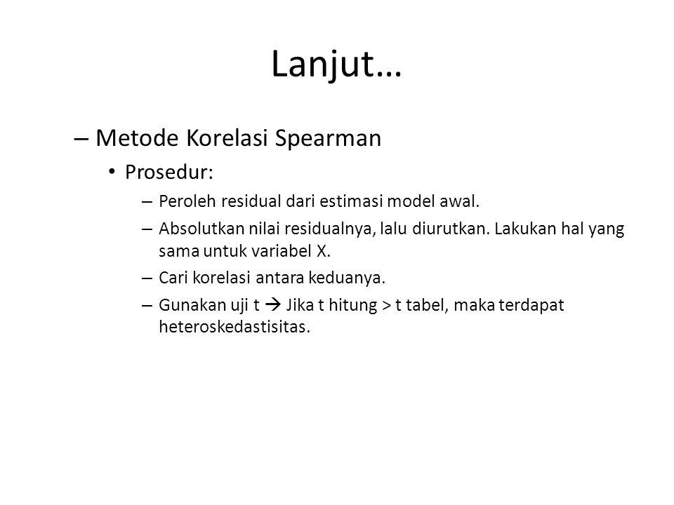 Lanjut… Metode Korelasi Spearman Prosedur: