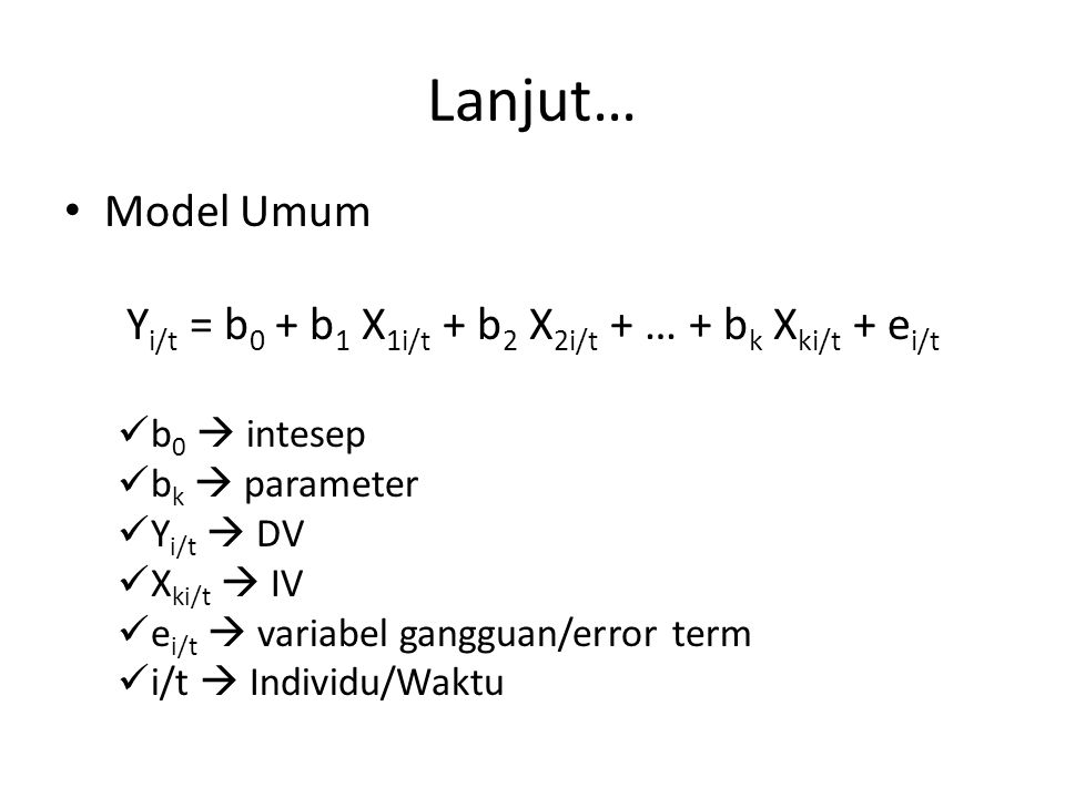 Yi/t = b0 + b1 X1i/t + b2 X2i/t + … + bk Xki/t + ei/t