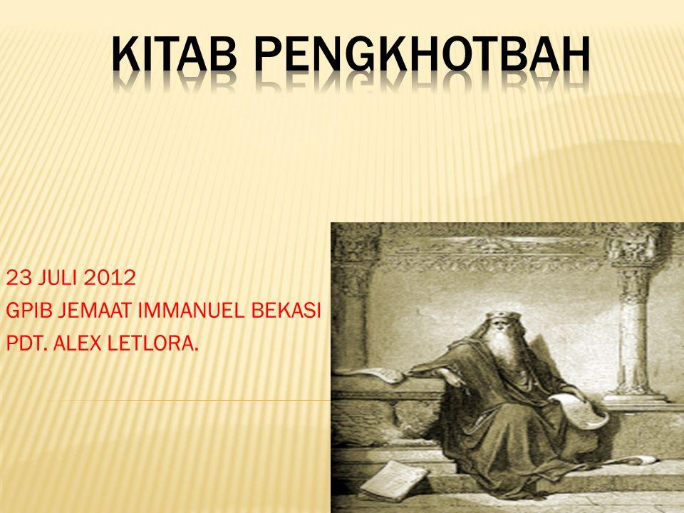 23 JULI 2012 GPIB JEMAAT IMMANUEL BEKASI PDT. ALEX LETLORA.