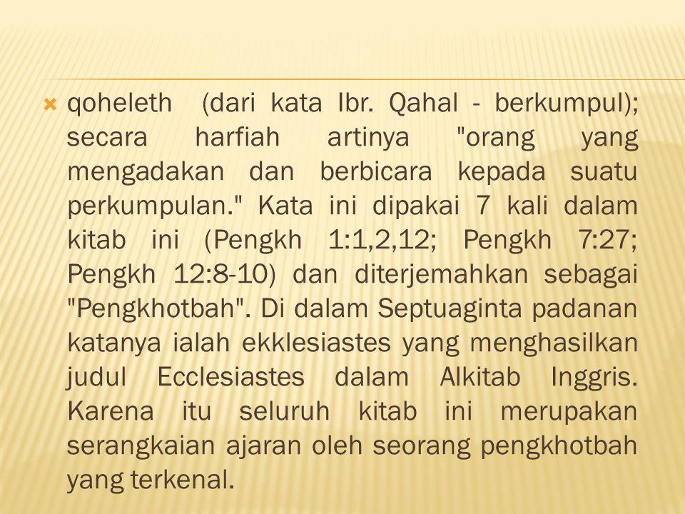 qoheleth (dari kata Ibr