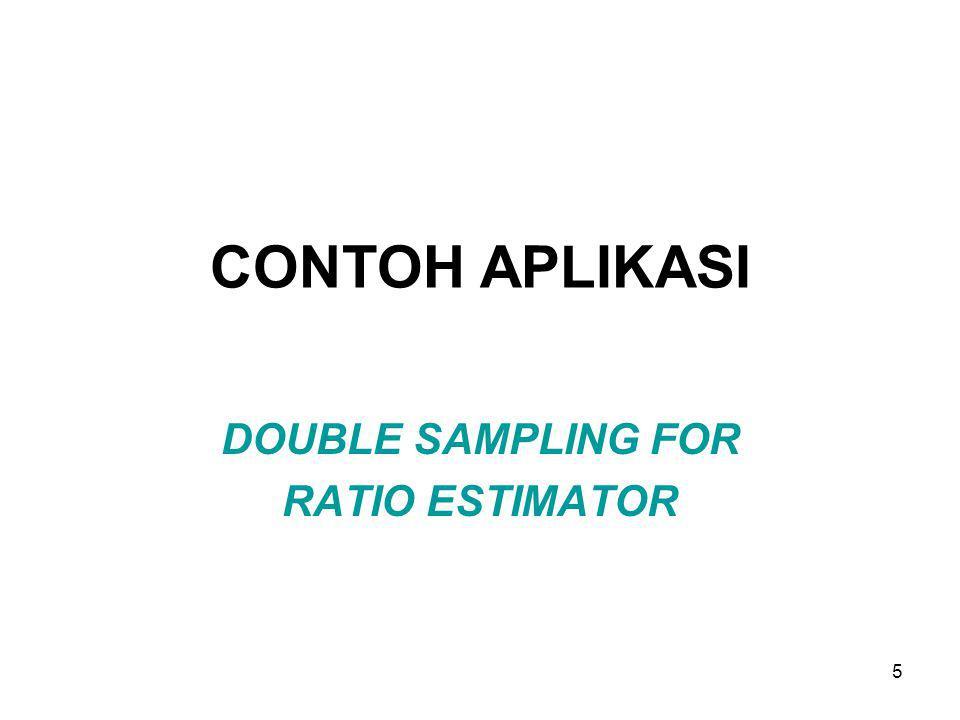 DOUBLE SAMPLING FOR RATIO ESTIMATOR