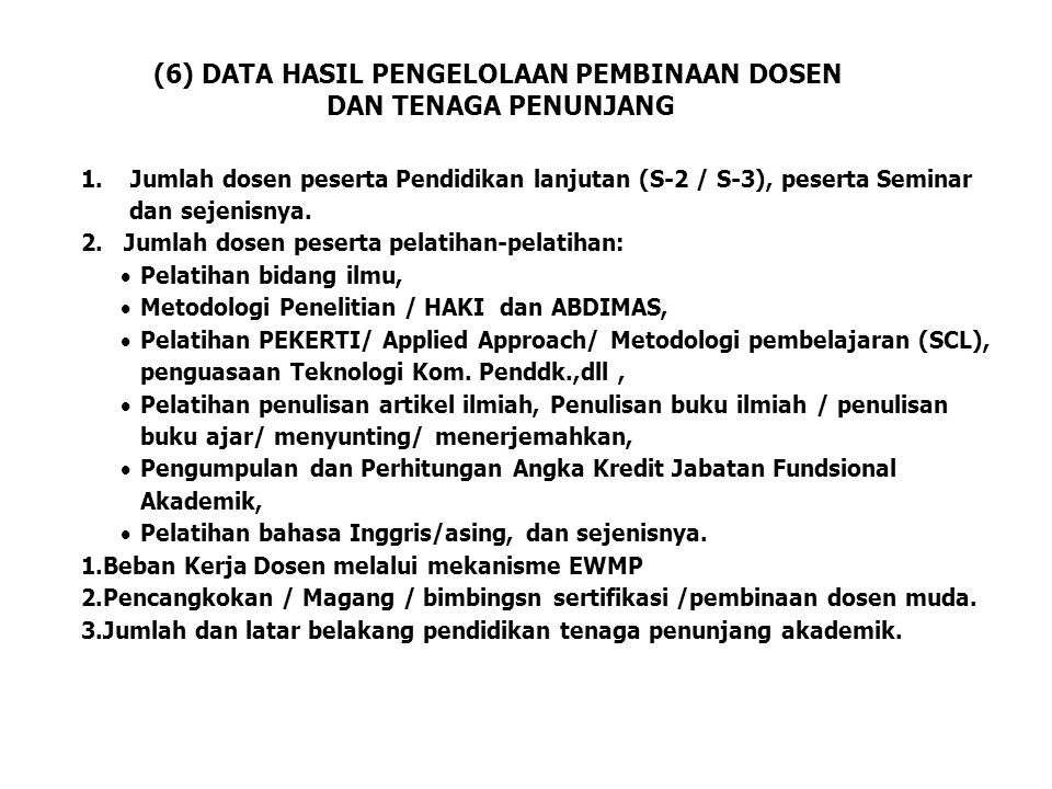 (6) DATA HASIL PENGELOLAAN PEMBINAAN DOSEN