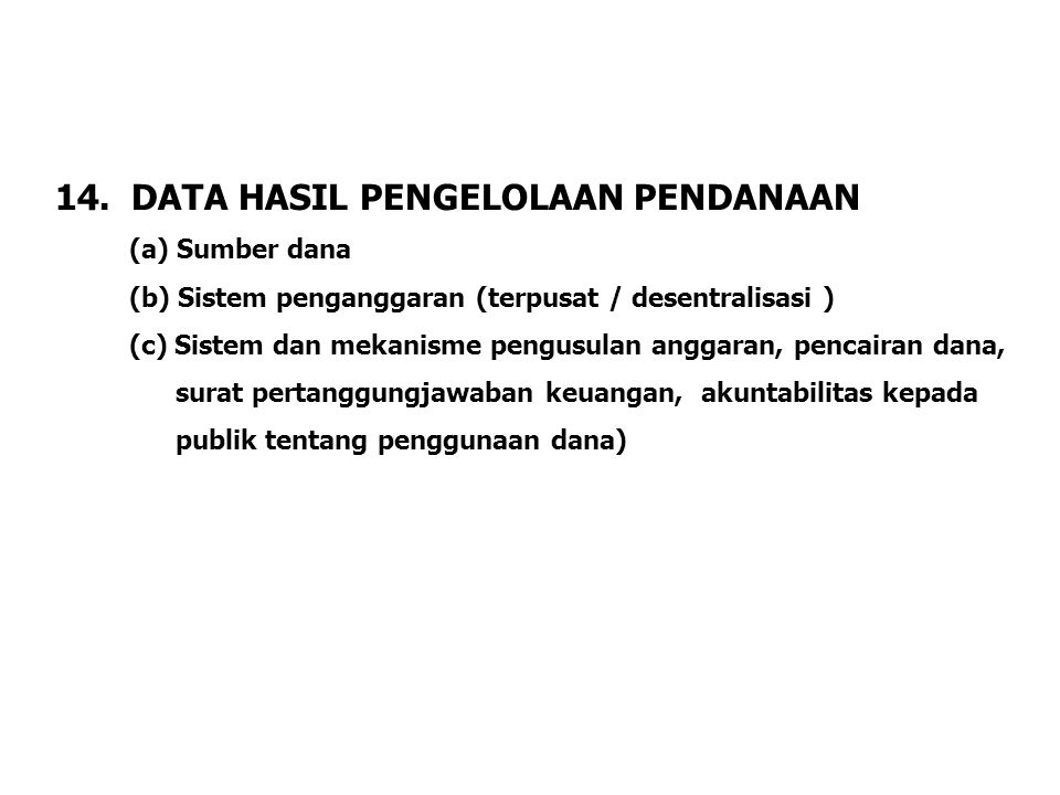 14. DATA HASIL PENGELOLAAN PENDANAAN