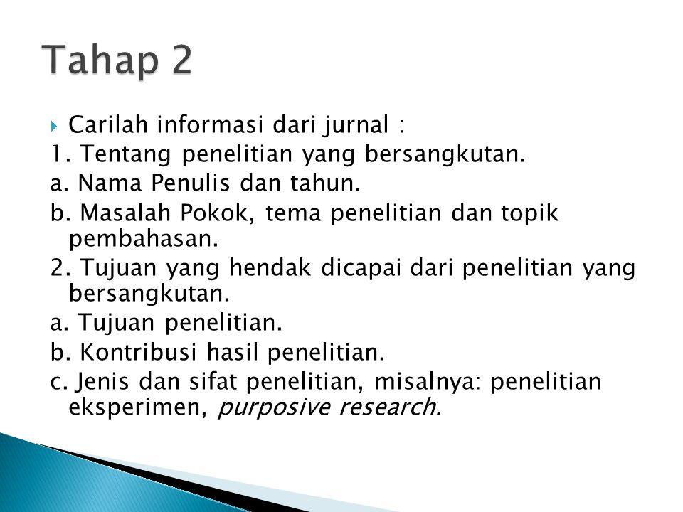 Tahap 2 Carilah informasi dari jurnal :
