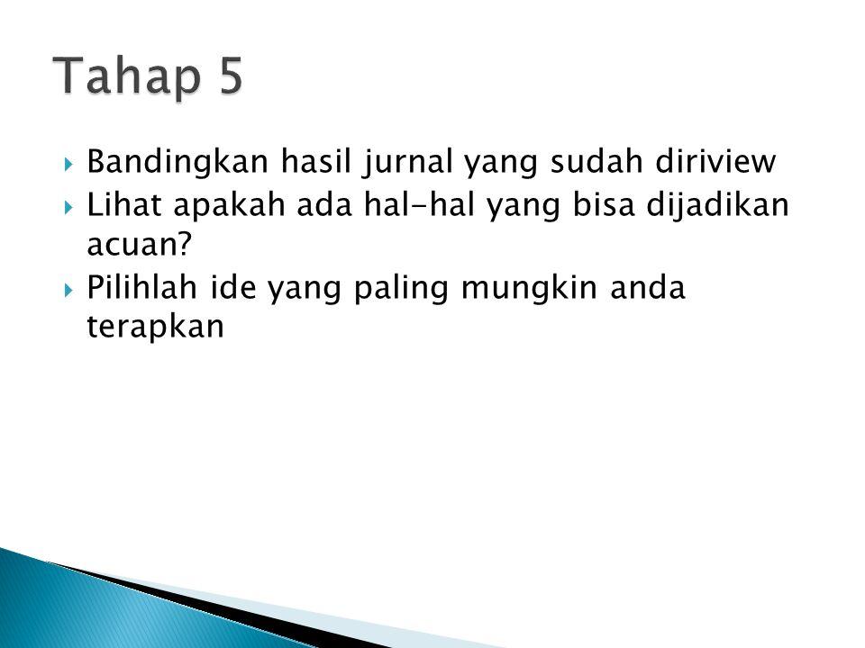 Tahap 5 Bandingkan hasil jurnal yang sudah diriview