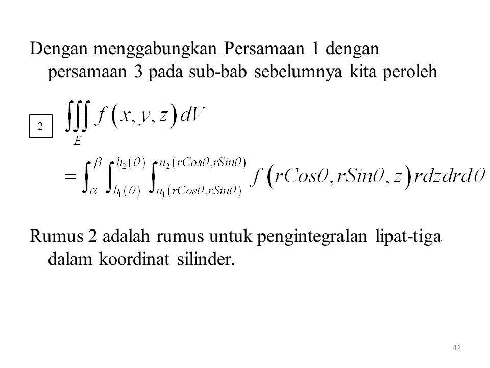 Dengan menggabungkan Persamaan 1 dengan persamaan 3 pada sub-bab sebelumnya kita peroleh