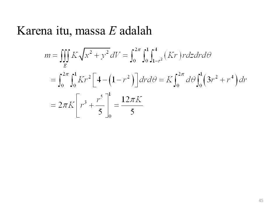 Karena itu, massa E adalah