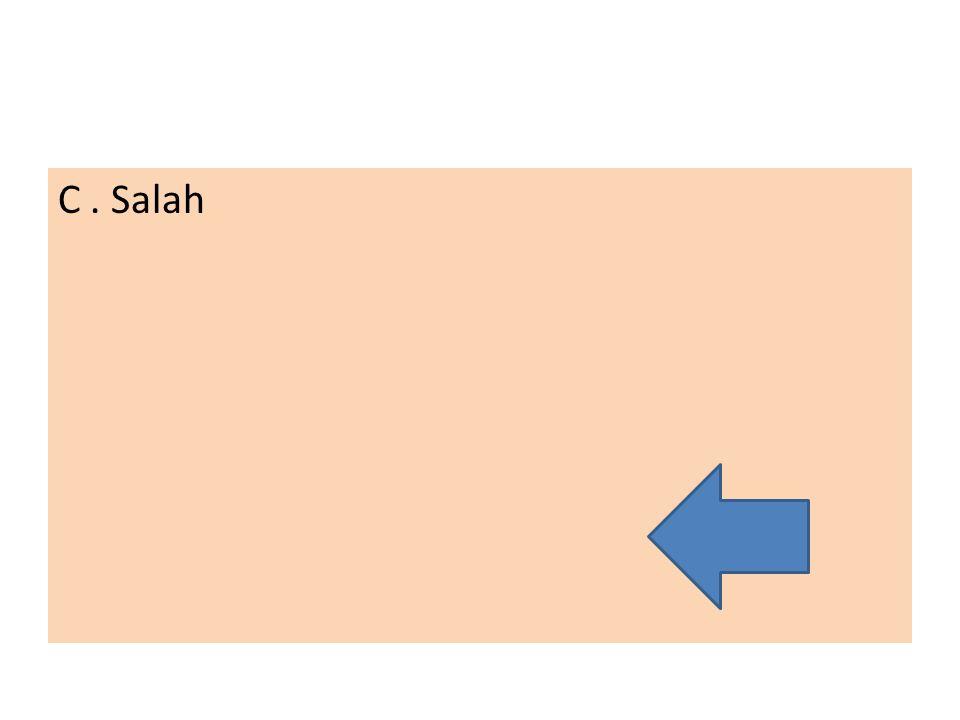 C . Salah