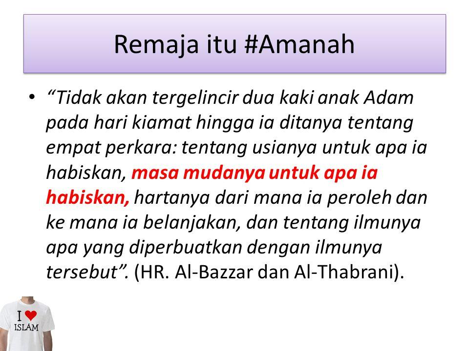 Remaja itu #Amanah
