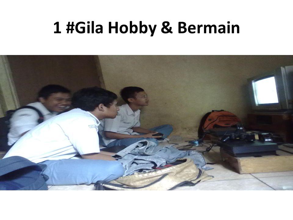 1 #Gila Hobby & Bermain