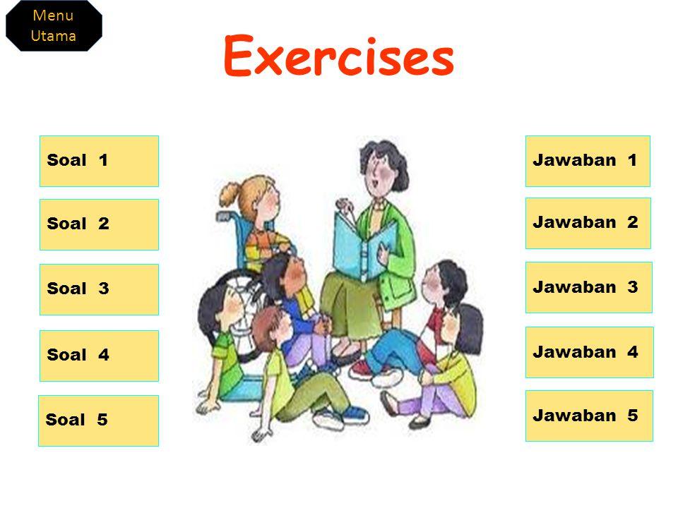 Exercises Work Harder Menu Utama Soal 1 Jawaban 1 Soal 2 Jawaban 2