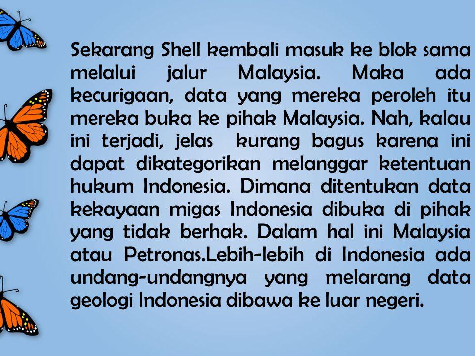 Sekarang Shell kembali masuk ke blok sama melalui jalur Malaysia