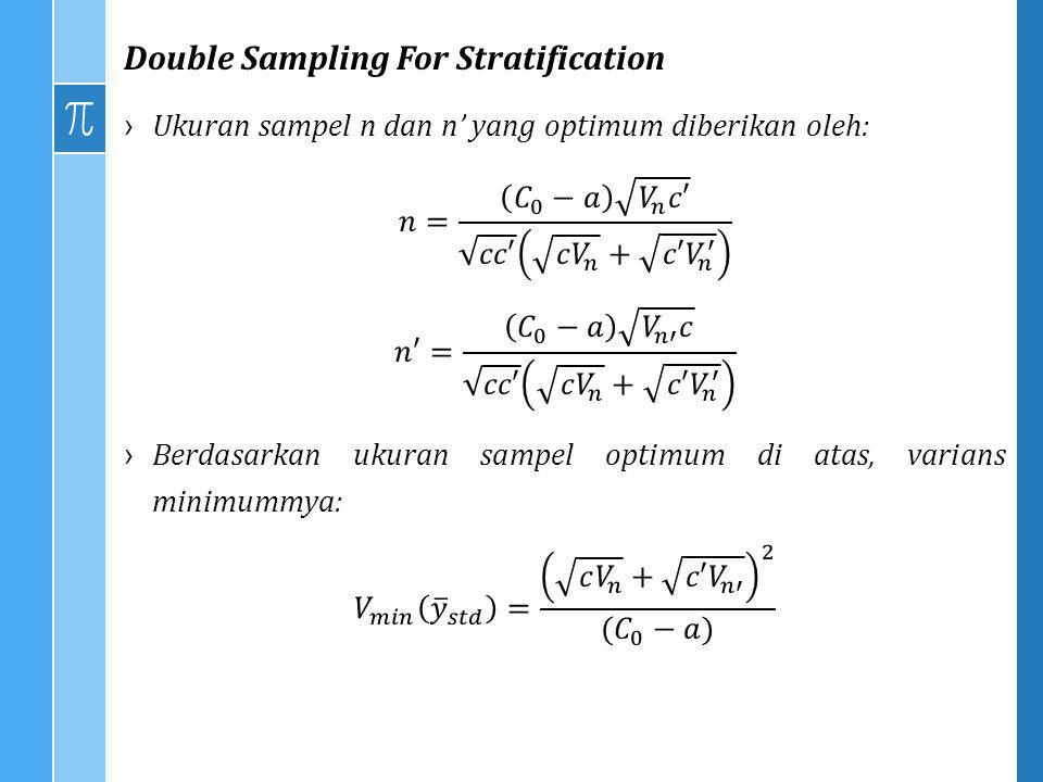 Double Sampling For Stratification
