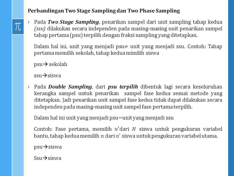 Perbandingan Two Stage Sampling dan Two Phase Sampling